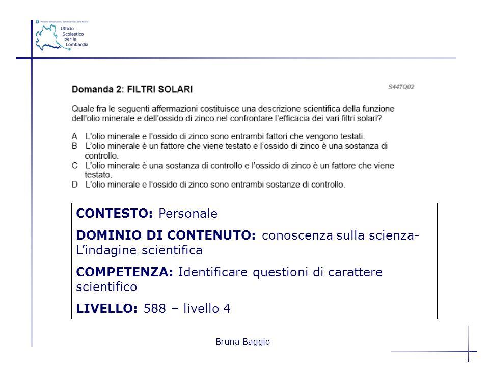DOMINIO DI CONTENUTO: conoscenza sulla scienza- L'indagine scientifica