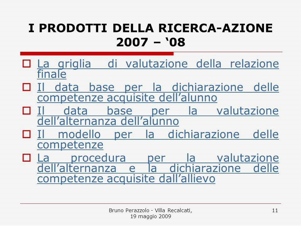 I PRODOTTI DELLA RICERCA-AZIONE 2007 – '08
