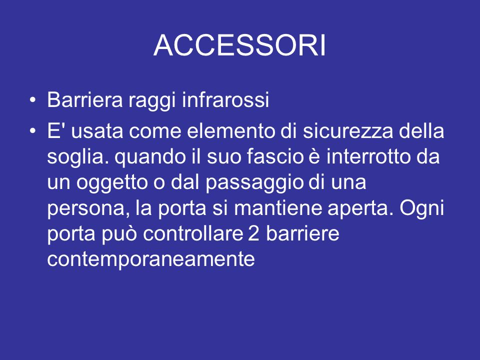 ACCESSORI Barriera raggi infrarossi