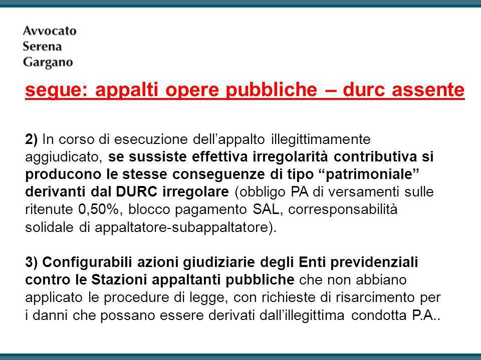 segue: appalti opere pubbliche – durc assente