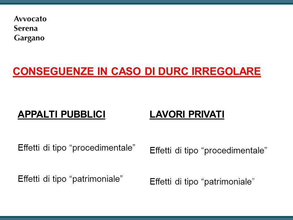 CONSEGUENZE IN CASO DI DURC IRREGOLARE