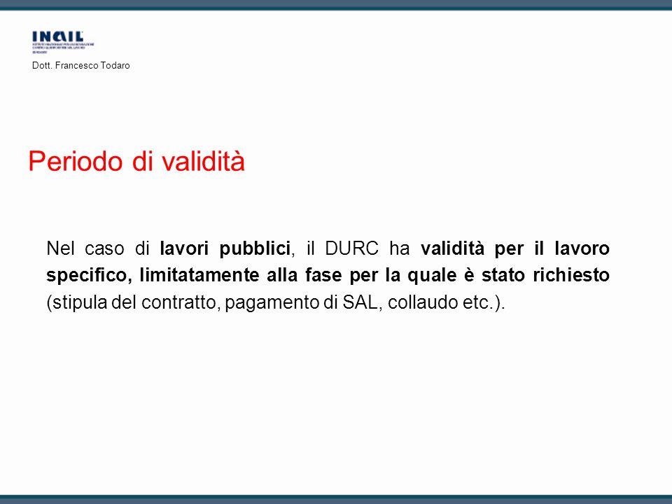 Dott. Francesco Todaro Periodo di validità.