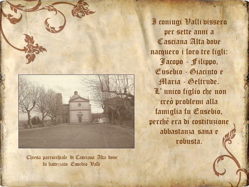 Chiesa parrocchiale di Casciana Alta dove fu battezzato Eusebio Valli