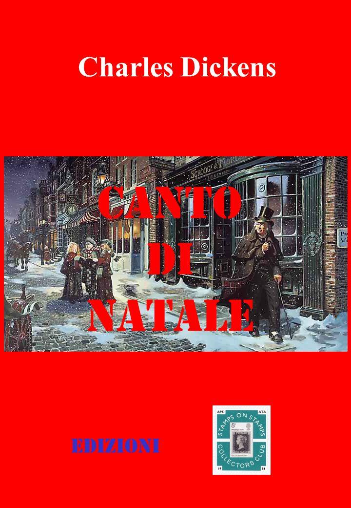 Charles Dickens CANTO DI NATALE Edizioni