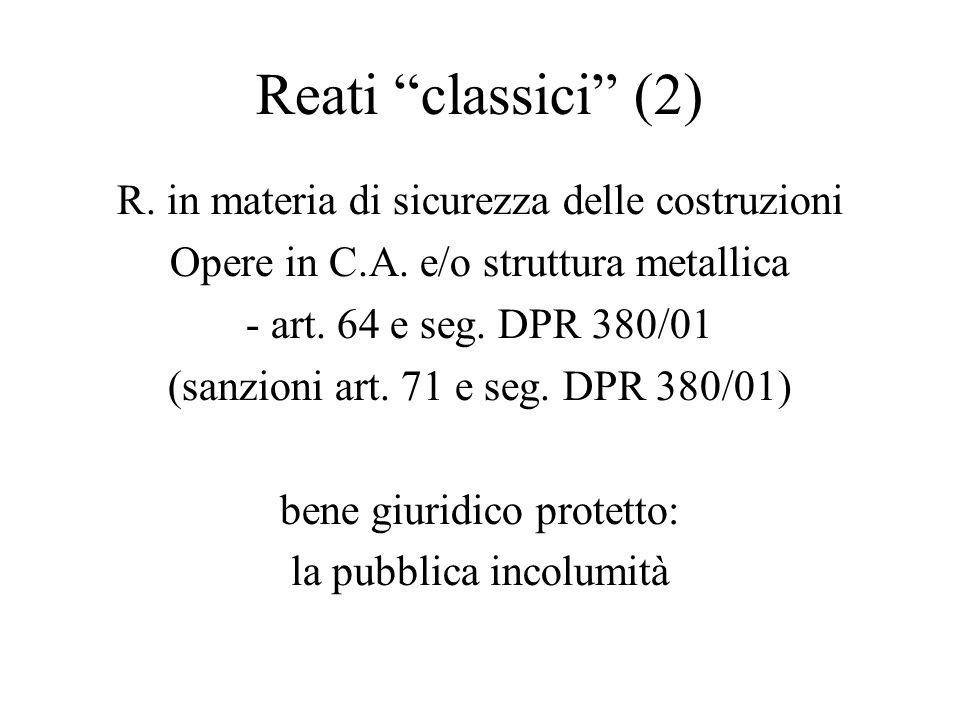 Reati classici (2) R. in materia di sicurezza delle costruzioni