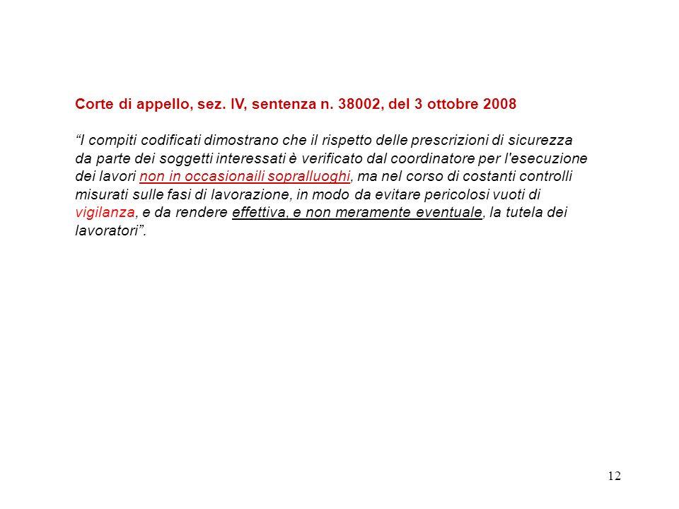Corte di appello, sez. IV, sentenza n. 38002, del 3 ottobre 2008