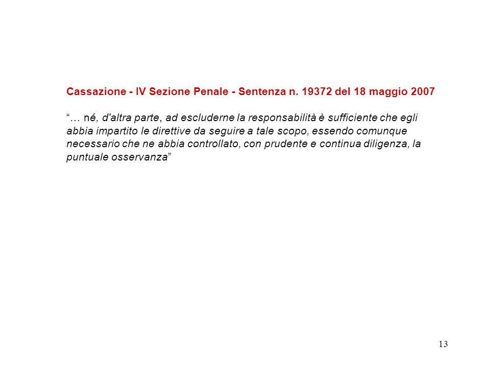 Cassazione - IV Sezione Penale - Sentenza n. 19372 del 18 maggio 2007