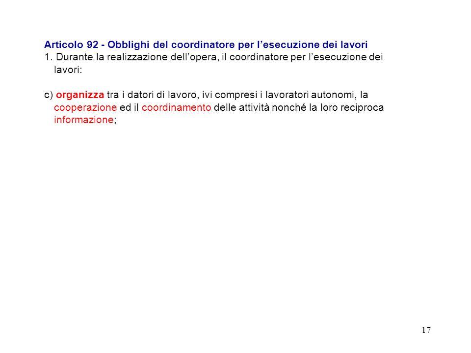Articolo 92 - Obblighi del coordinatore per l'esecuzione dei lavori