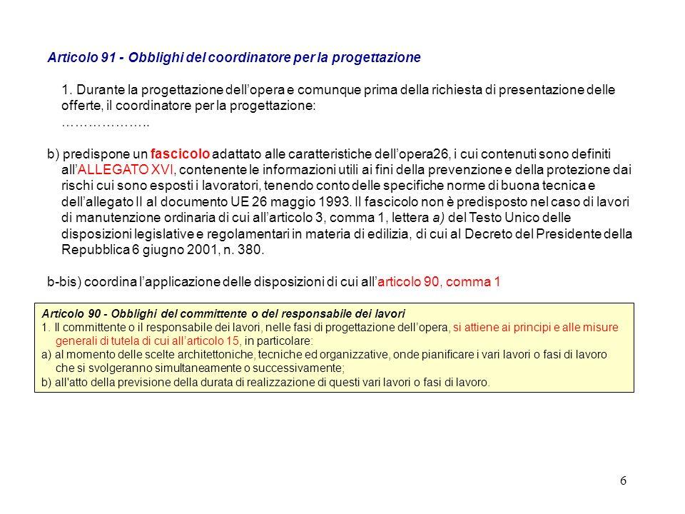 Articolo 91 - Obblighi del coordinatore per la progettazione 1