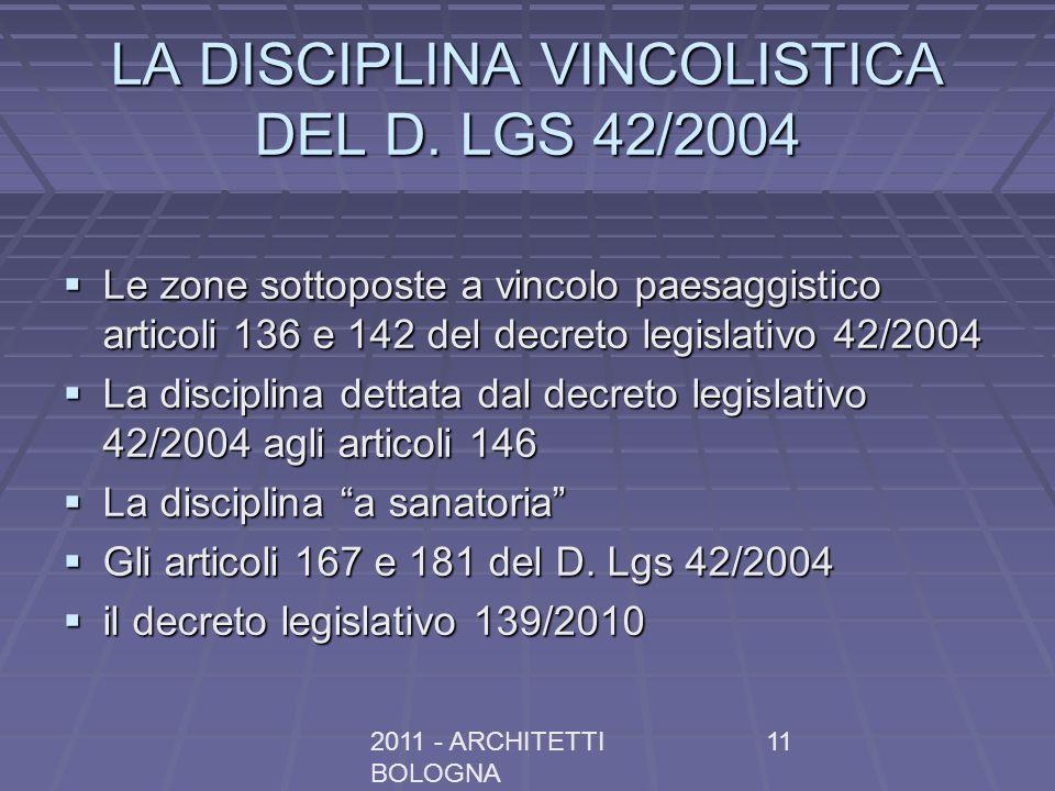 LA DISCIPLINA VINCOLISTICA DEL D. LGS 42/2004