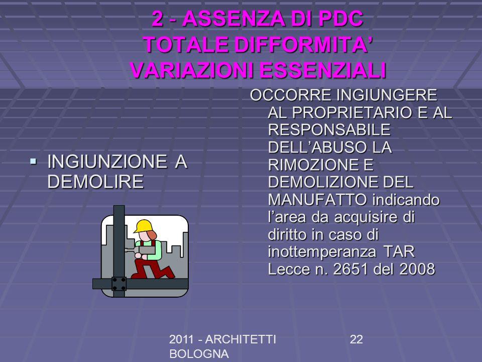 2 - ASSENZA DI PDC TOTALE DIFFORMITA' VARIAZIONI ESSENZIALI
