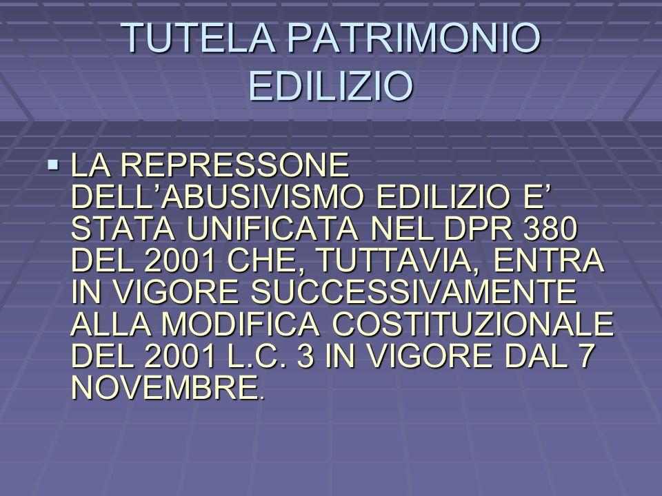 TUTELA PATRIMONIO EDILIZIO
