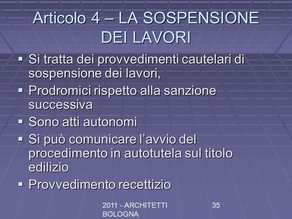 Articolo 4 – LA SOSPENSIONE DEI LAVORI