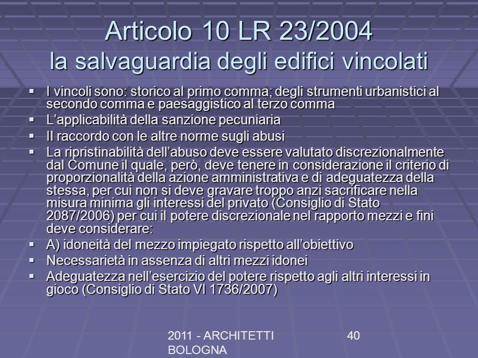 Articolo 10 LR 23/2004 la salvaguardia degli edifici vincolati