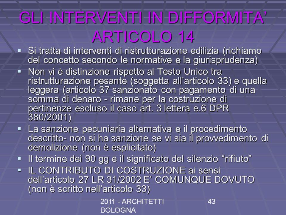 GLI INTERVENTI IN DIFFORMITA' ARTICOLO 14
