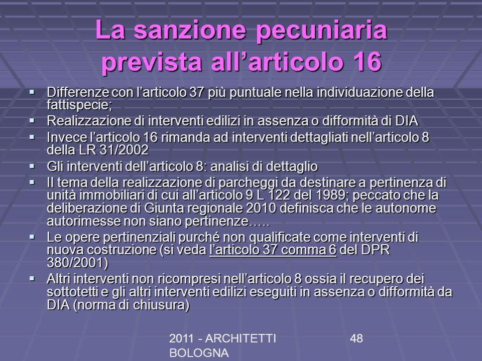 La sanzione pecuniaria prevista all'articolo 16