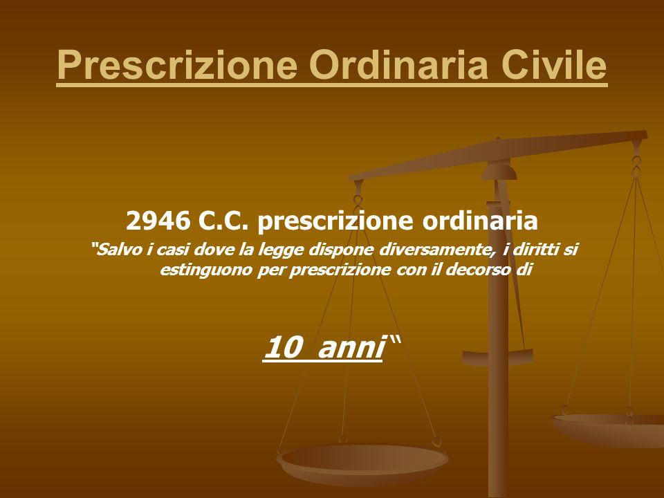 Prescrizione Ordinaria Civile