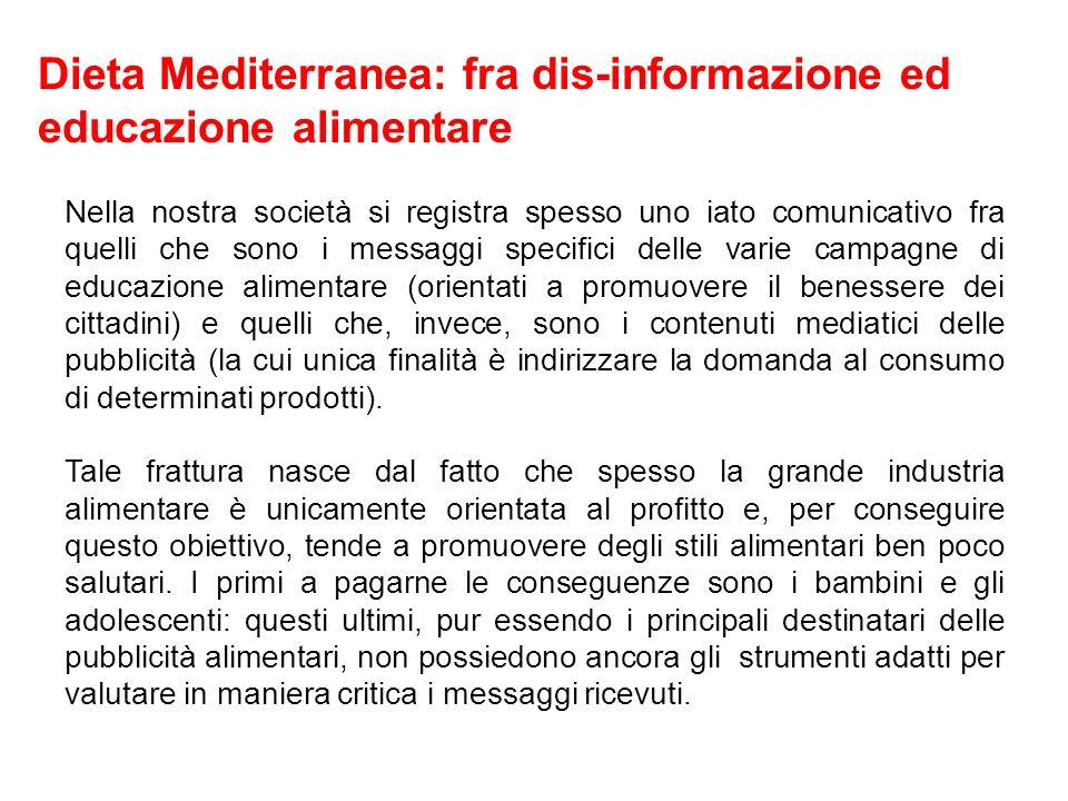 Dieta Mediterranea: fra dis-informazione ed educazione alimentare