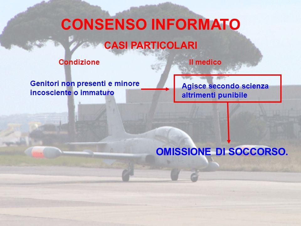 CONSENSO INFORMATO CASI PARTICOLARI OMISSIONE DI SOCCORSO. Condizione