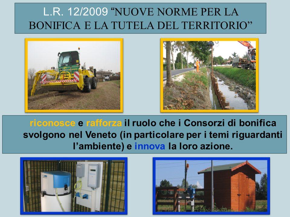 L.R. 12/2009 NUOVE NORME PER LA BONIFICA E LA TUTELA DEL TERRITORIO
