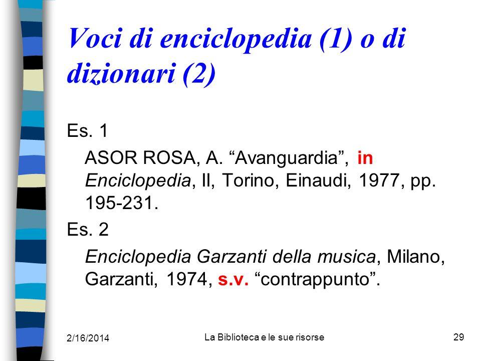Voci di enciclopedia (1) o di dizionari (2)