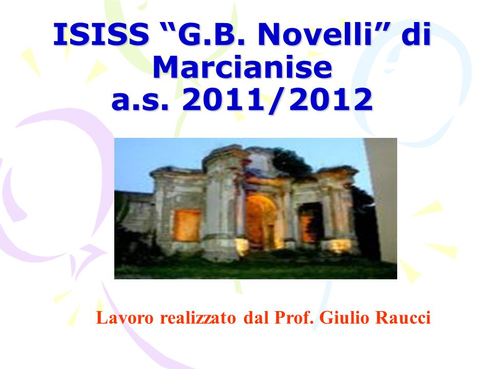 ISISS G.B. Novelli di Marcianise a.s. 2011/2012