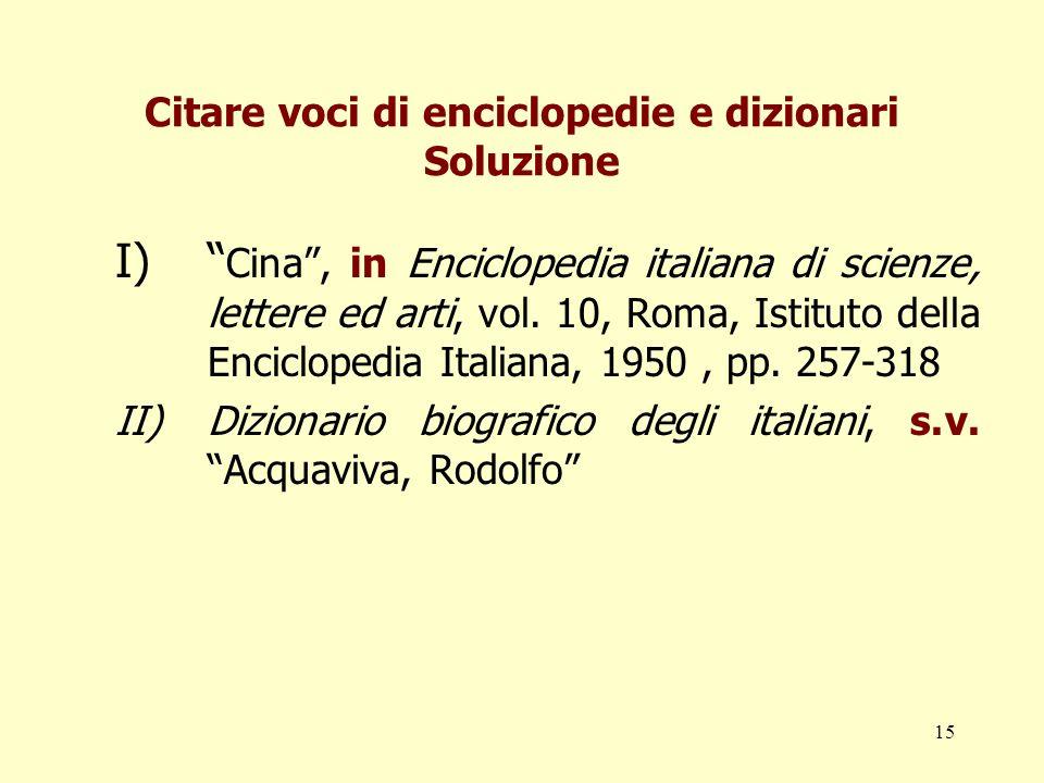 Citare voci di enciclopedie e dizionari Soluzione
