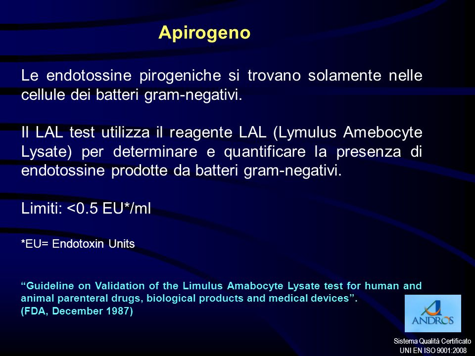 Apirogeno Le endotossine pirogeniche si trovano solamente nelle cellule dei batteri gram-negativi.