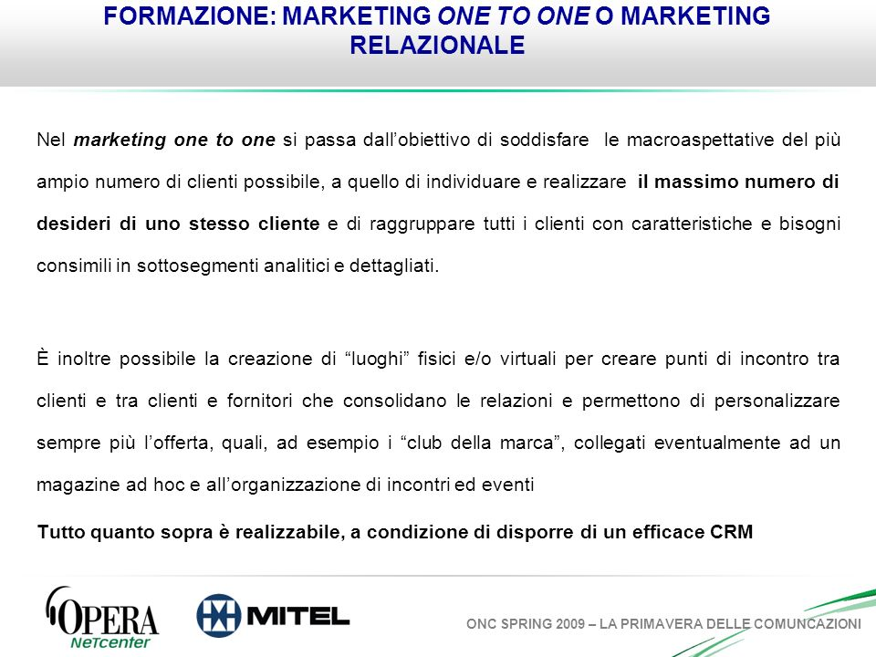 FORMAZIONE: MARKETING ONE TO ONE O MARKETING RELAZIONALE