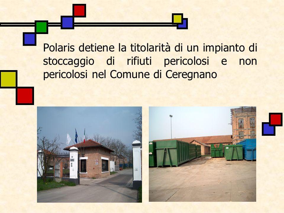 Polaris detiene la titolarità di un impianto di stoccaggio di rifiuti pericolosi e non pericolosi nel Comune di Ceregnano