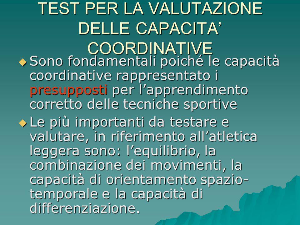 TEST PER LA VALUTAZIONE DELLE CAPACITA' COORDINATIVE
