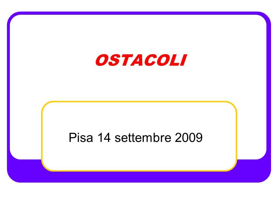 OSTACOLI Pisa 14 settembre 2009