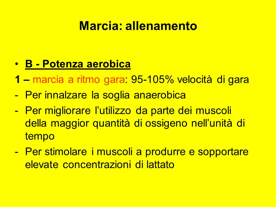 Marcia: allenamento B - Potenza aerobica