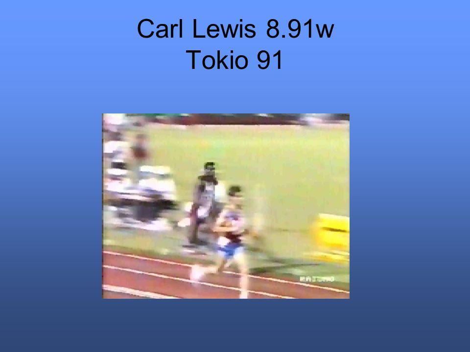 Carl Lewis 8.91w Tokio 91