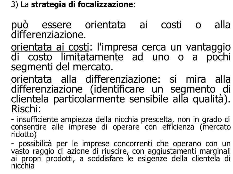 3) La strategia di focalizzazione: