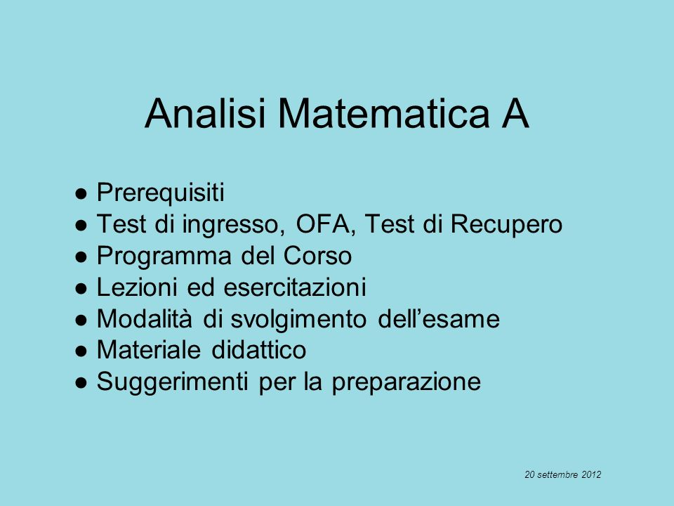 Analisi Matematica A ● Prerequisiti