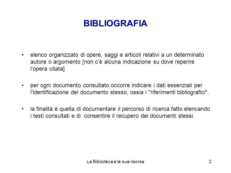 La Biblioteca e le sue risorse