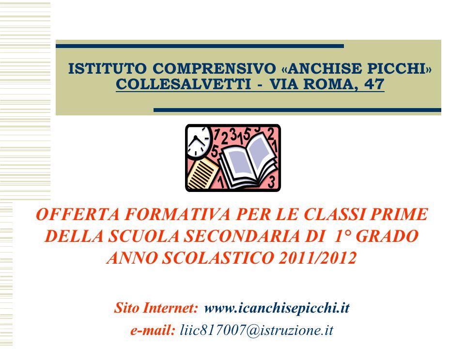 ISTITUTO COMPRENSIVO «ANCHISE PICCHI» COLLESALVETTI - VIA ROMA, 47