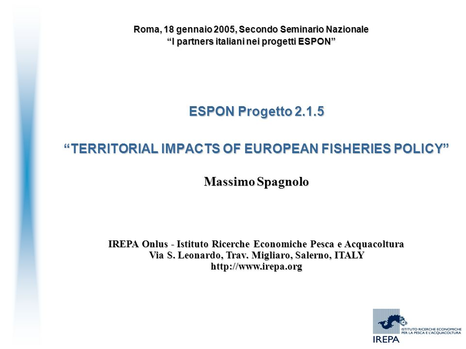 TERRITORIAL IMPACTS OF EUROPEAN FISHERIES POLICY