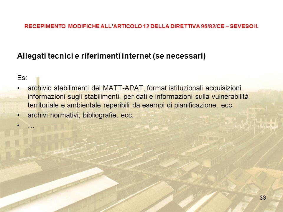Allegati tecnici e riferimenti internet (se necessari)