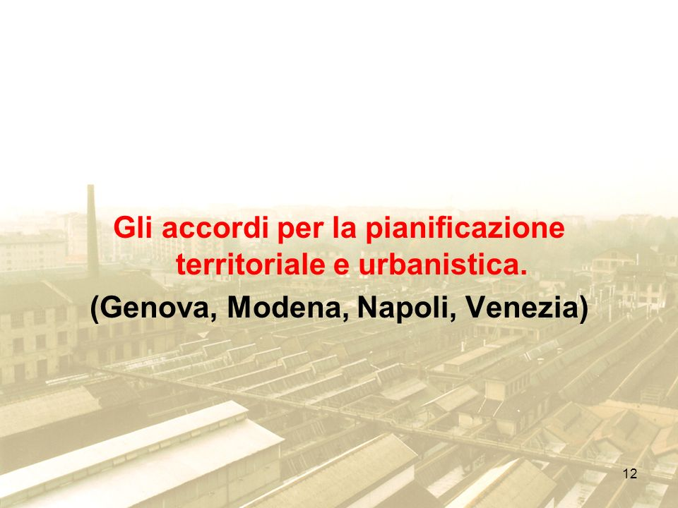Gli accordi per la pianificazione territoriale e urbanistica.