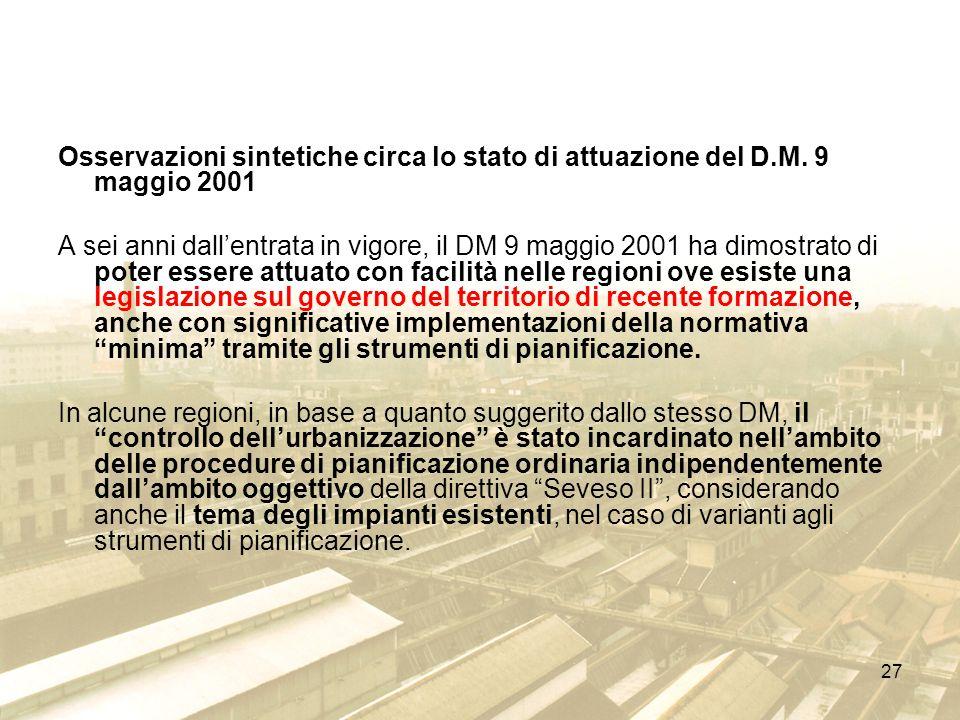 Osservazioni sintetiche circa lo stato di attuazione del D. M