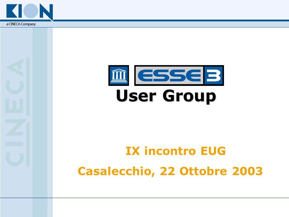 User Group IX incontro EUG Casalecchio, 22 Ottobre 2003