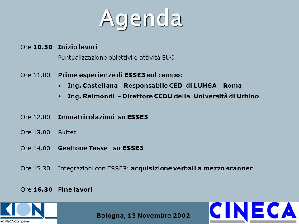 Agenda Ore 10.30 Inizio lavori