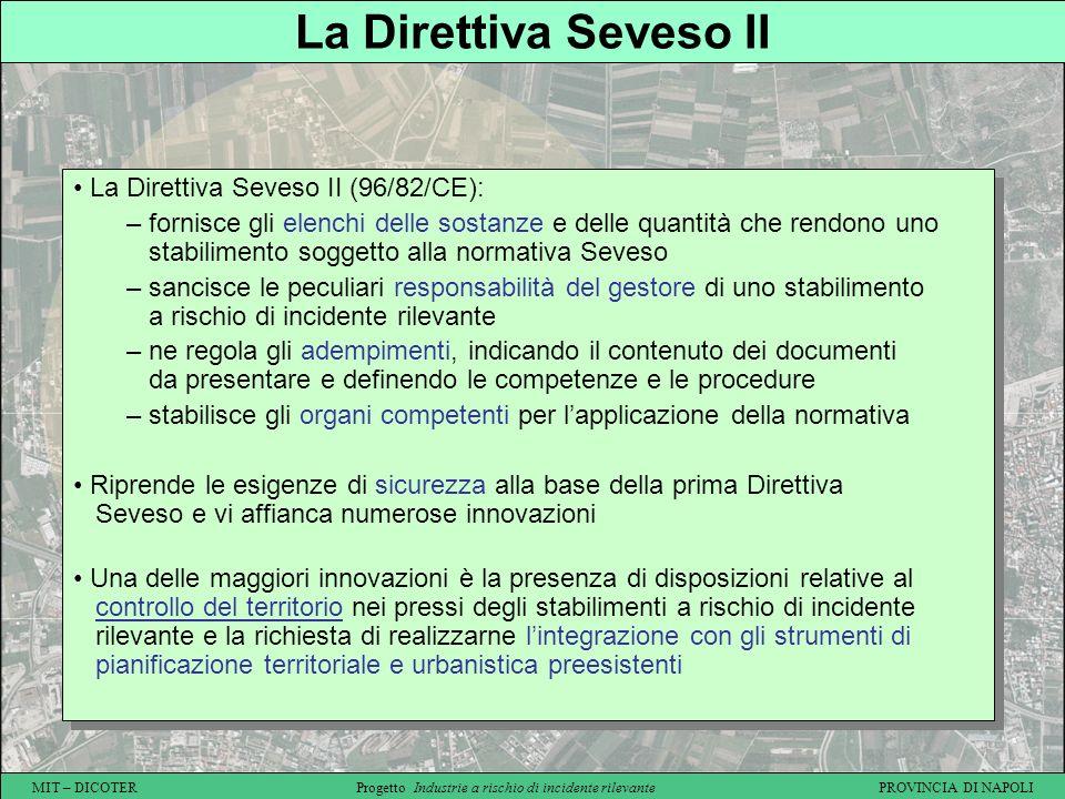 La Direttiva Seveso II La Direttiva Seveso II (96/82/CE):