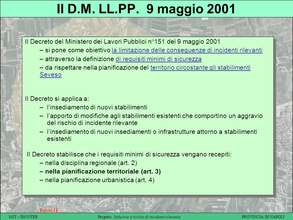 Il D.M. LL.PP. 9 maggio 2001 Il Decreto del Ministero dei Lavori Pubblici n°151 del 9 maggio 2001.