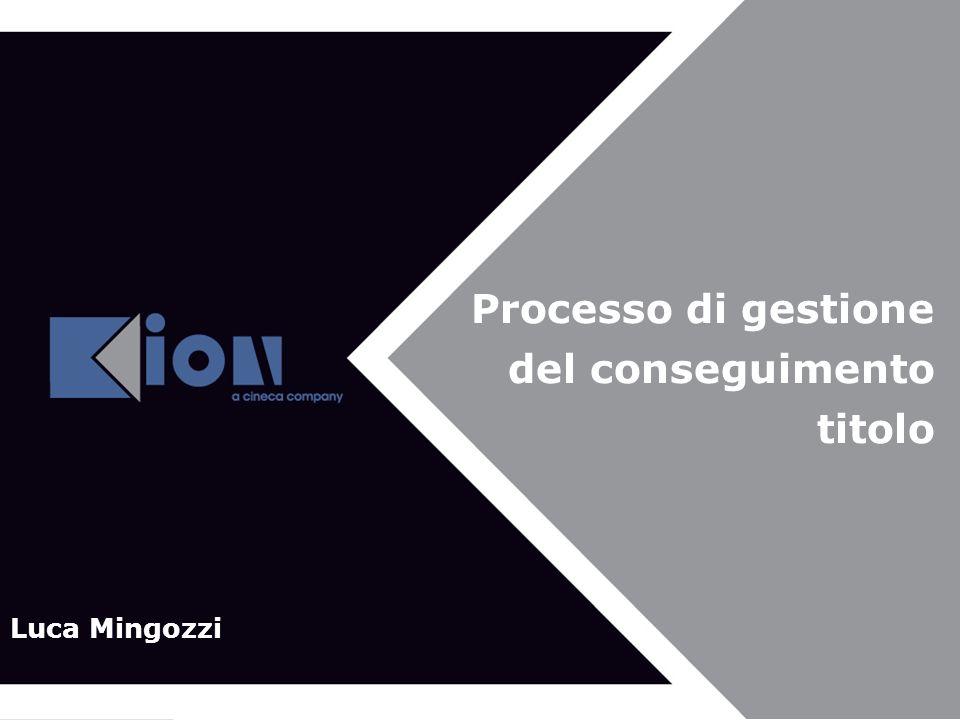 Processo di gestione del conseguimento titolo Luca Mingozzi