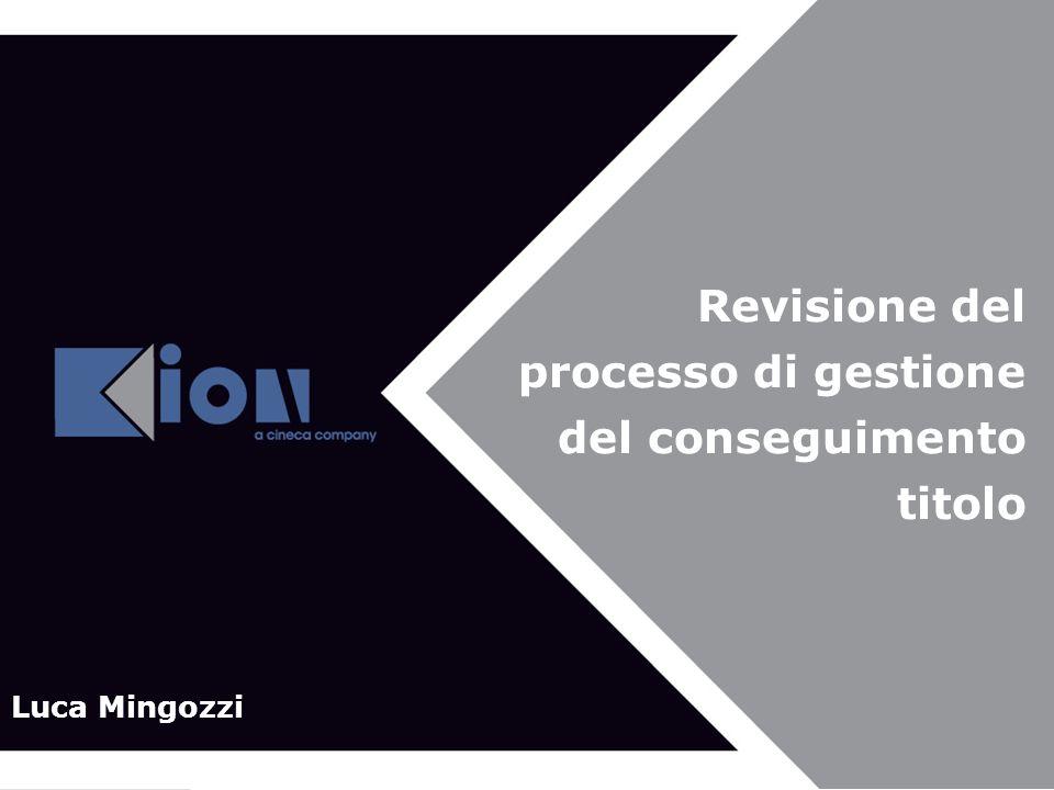 Revisione del processo di gestione del conseguimento titolo