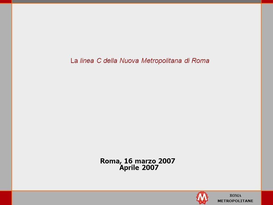 La linea C della Nuova Metropolitana di Roma
