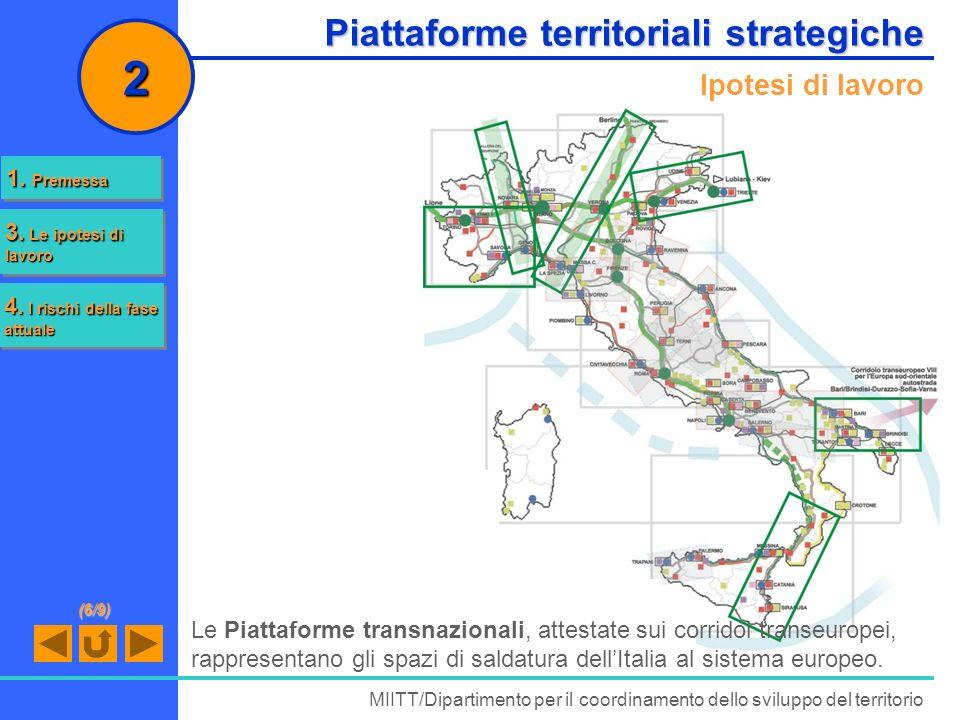2 Piattaforme territoriali strategiche Ipotesi di lavoro 1. Premessa